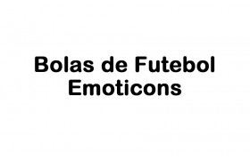 Bolas de Futebol Emoticons