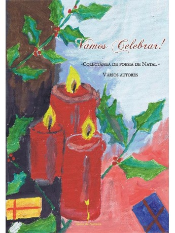 Vamos Celebrar! – Colectânea de Poesia de Natal – Vários autores