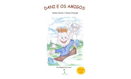 Dani e os Amigos, Teresa Santos e Teresa Portugal