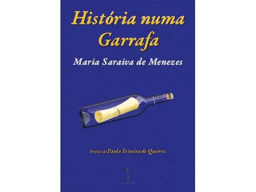 História numa Garrafa – Maria Saraiva de Menezes (E-pub)