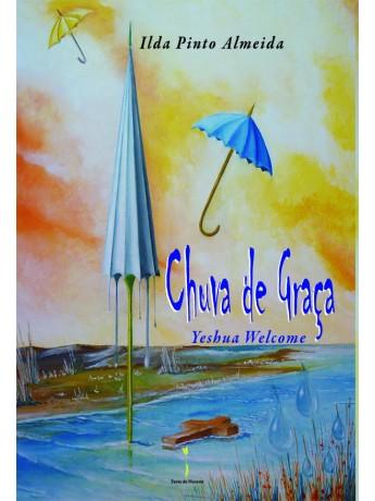 Chuva de Graça – Jeshua Welcome -, Ilda Pinto Almeida