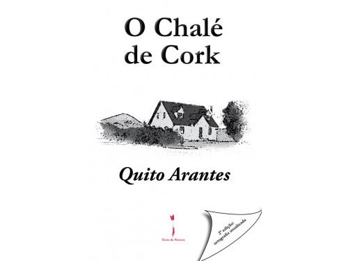 O Chalé de Cork, Quito Arantes