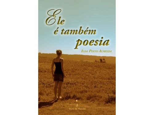 Ele é também poesia, Ilda Pinto Almeida