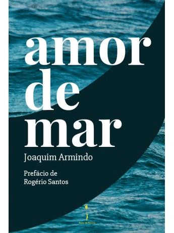 amor de mar – Joaquim Armindo