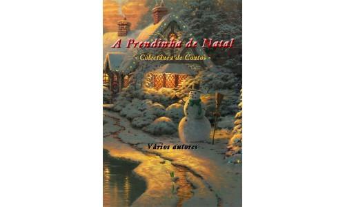 A Prendinha de Natal - Colectânea de Contos – Vários autores