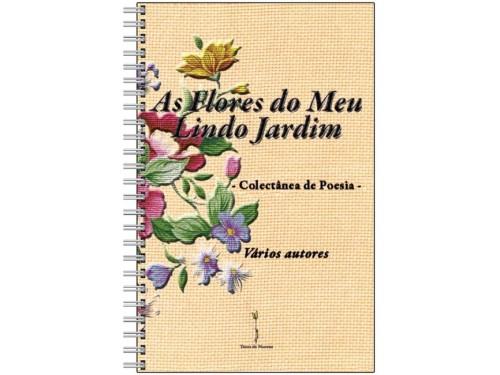 Caderno As Flores do Meu Lindo Jardim