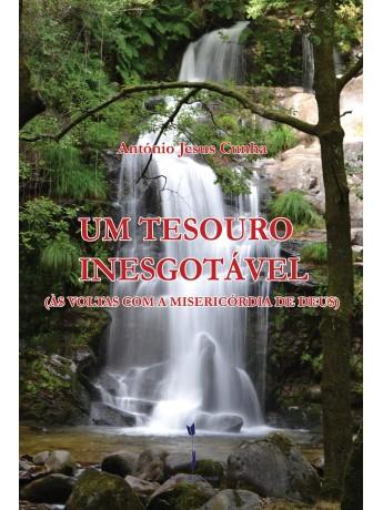 Um Tesouro Inesgotável (Às Voltas com a Misericórdia de Deus), António Jesus Cunha