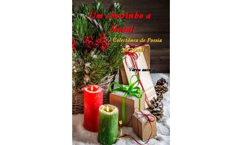 Um cheirinho a Natal - Colectânea de Poesia de Natal – Vários autores