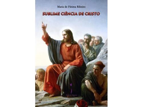 Sublime Ciência de Cristo, Maria de Fátima Ribeiro
