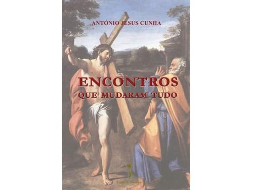 Encontros que Mudaram Tudo, António Jesus Cunha