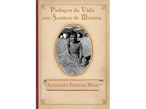 Pedaços da Vida em Sonhos de Menina, Adosinda Ferreira Dias