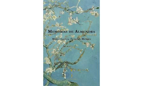 Memórias de Almendra, Maria Lucília Teixeira Mendes